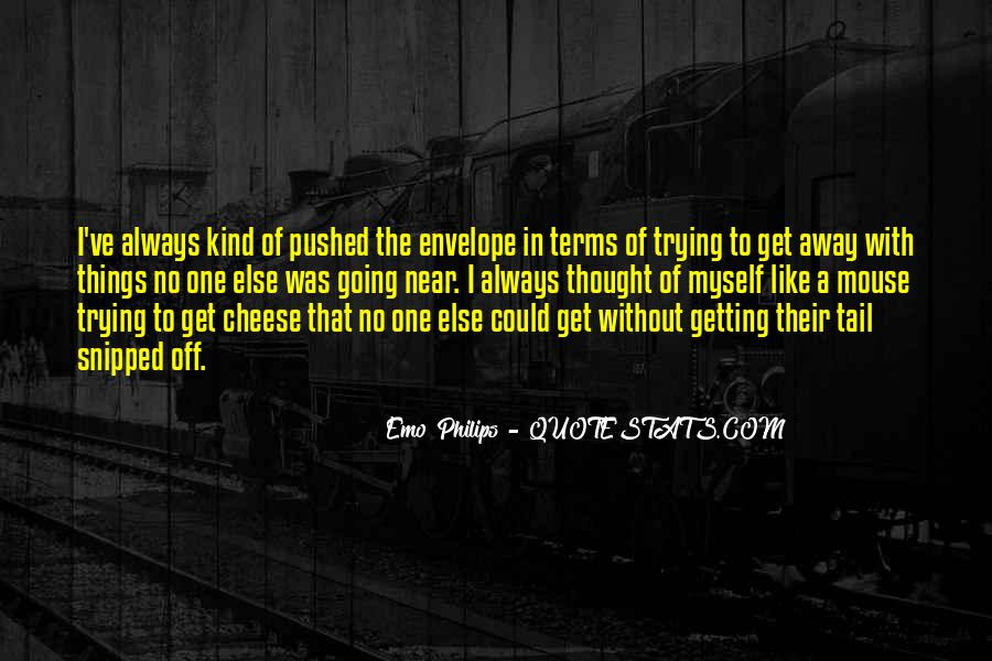 Quotes About Getting Away With Things #400812