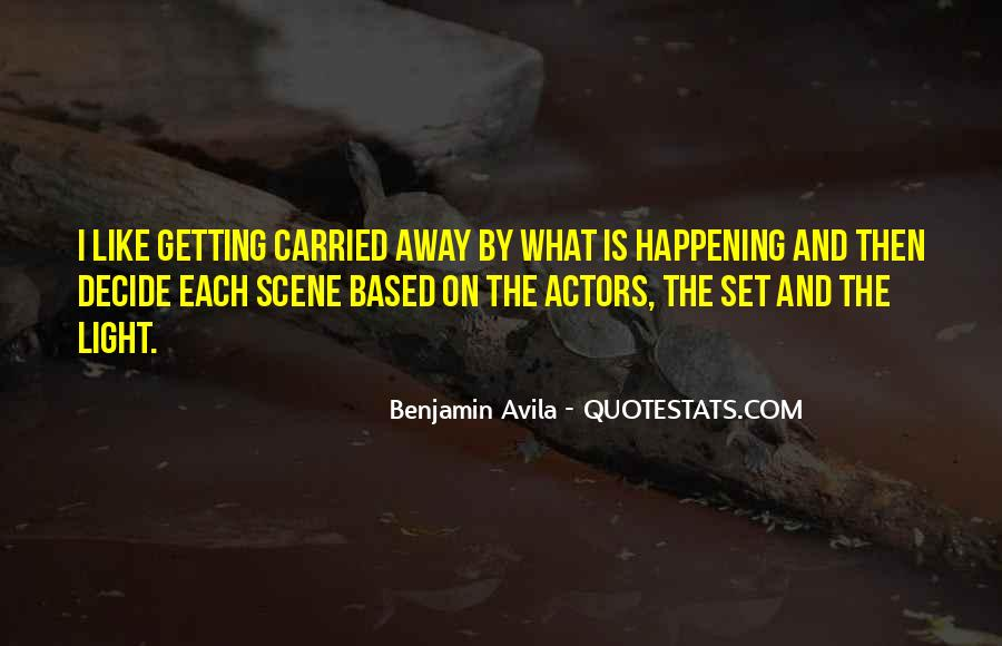 Quotes About Getting Away With Things #86338
