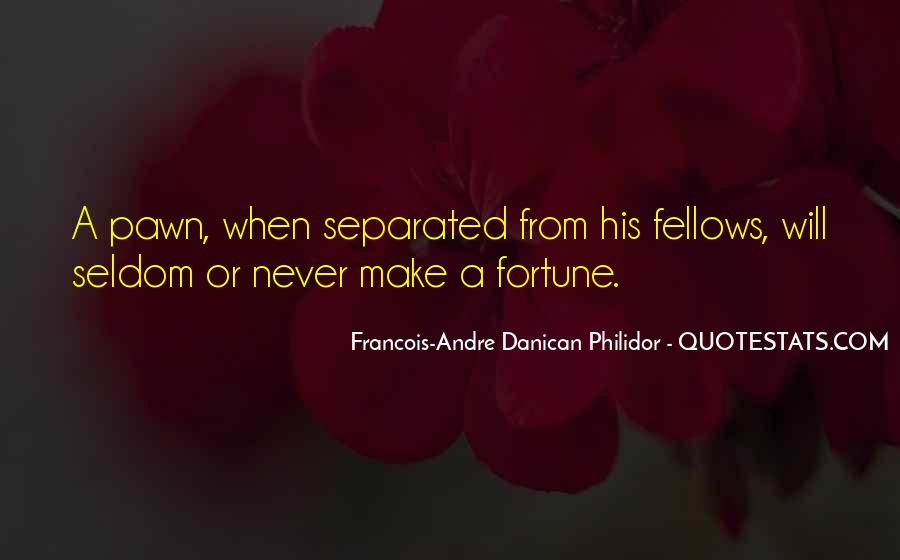 Quotes About Pawns In Chess #1601535