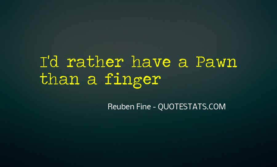 Quotes About Pawns In Chess #1614003