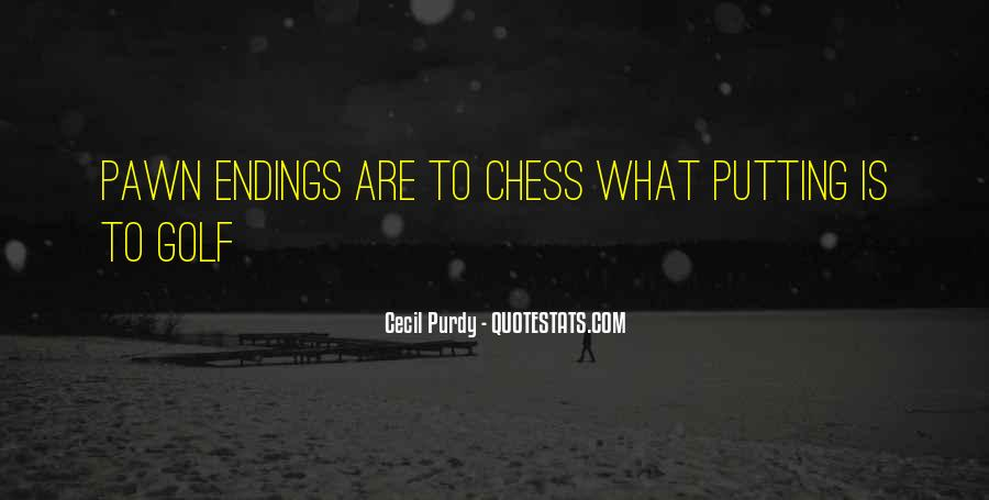 Quotes About Pawns In Chess #1660213
