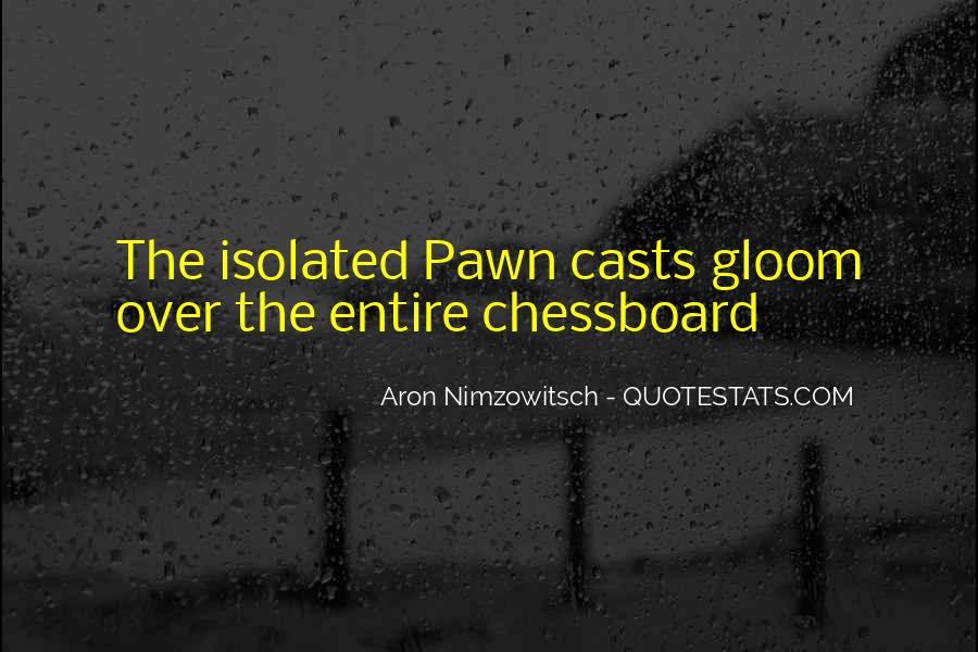 Quotes About Pawns In Chess #485993