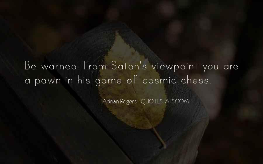 Quotes About Pawns In Chess #584210