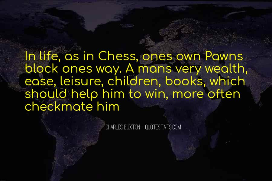 Quotes About Pawns In Chess #747845