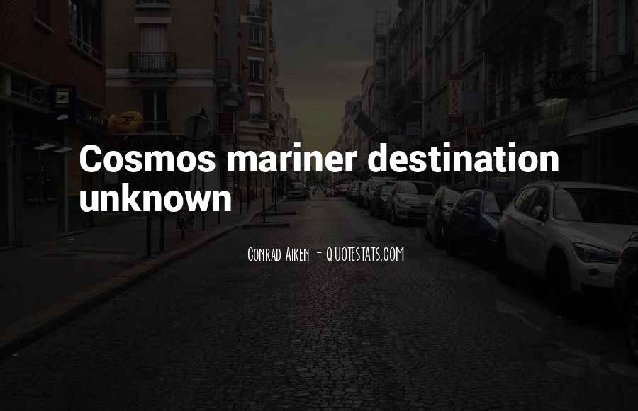 Quotes About Unknown Destination #1053054