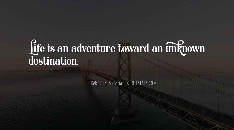 Quotes About Unknown Destination #126242