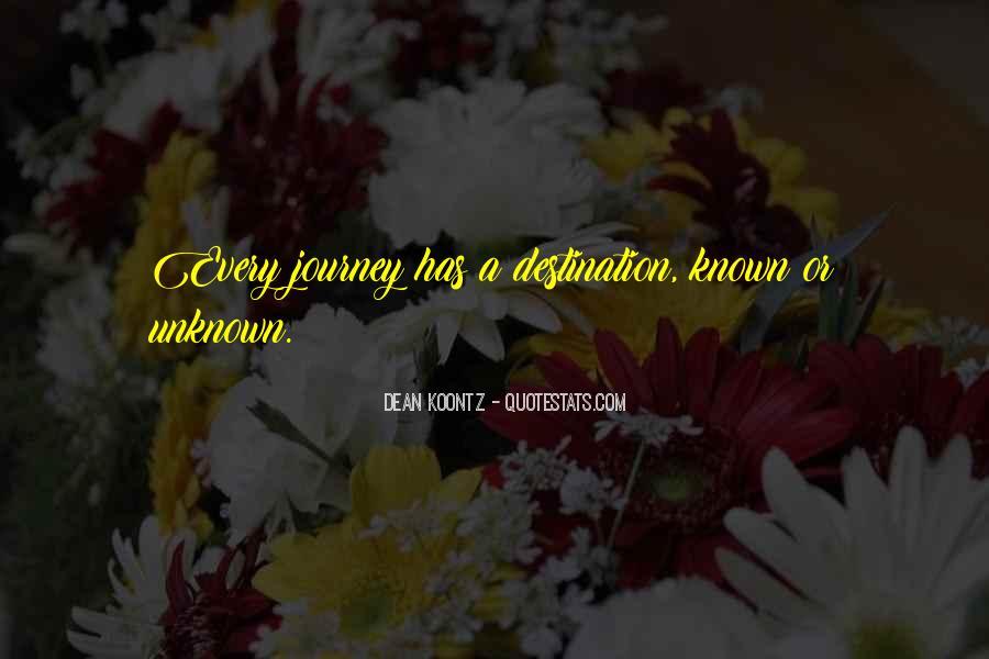 Quotes About Unknown Destination #1565907