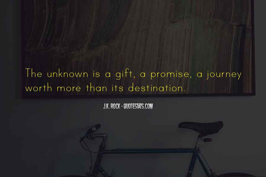 Quotes About Unknown Destination #1813201