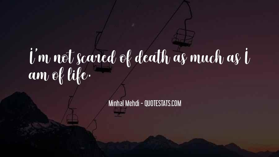 Quotes About Not Scared Of Death #122420