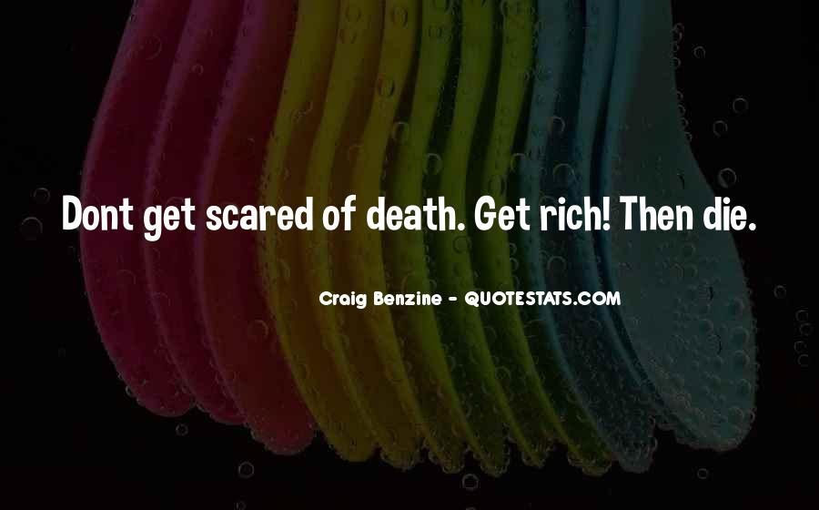 Quotes About Not Scared Of Death #160088