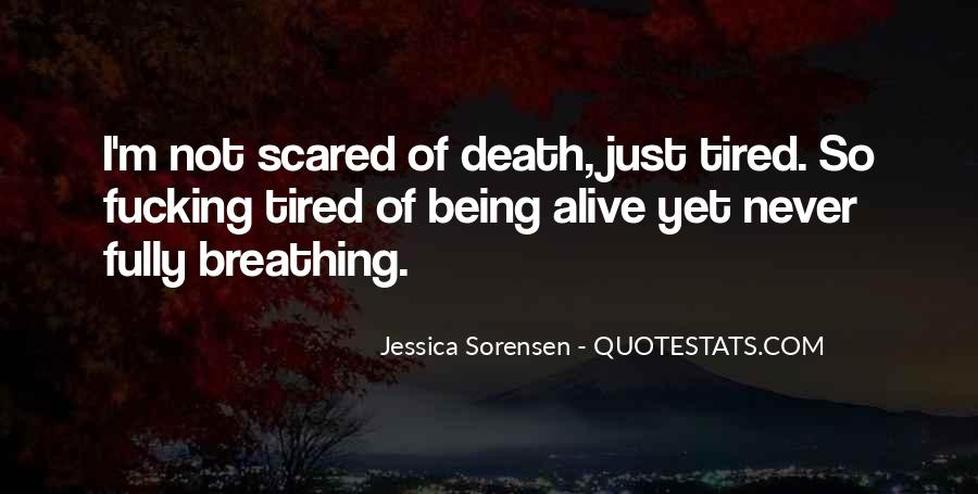 Quotes About Not Scared Of Death #190438