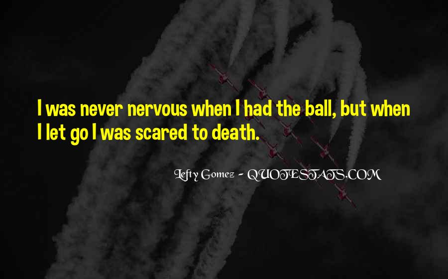 Quotes About Not Scared Of Death #194527