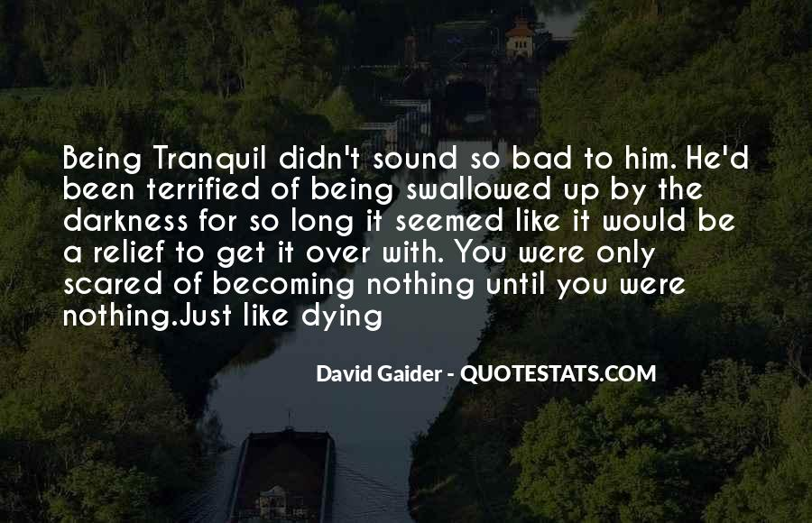 Quotes About Not Scared Of Death #288268