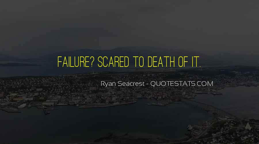 Quotes About Not Scared Of Death #371075