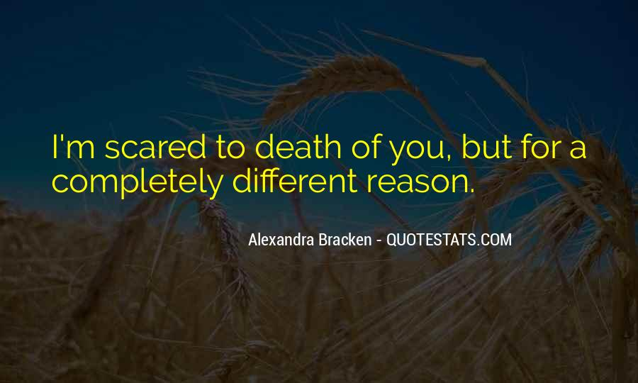 Quotes About Not Scared Of Death #382613