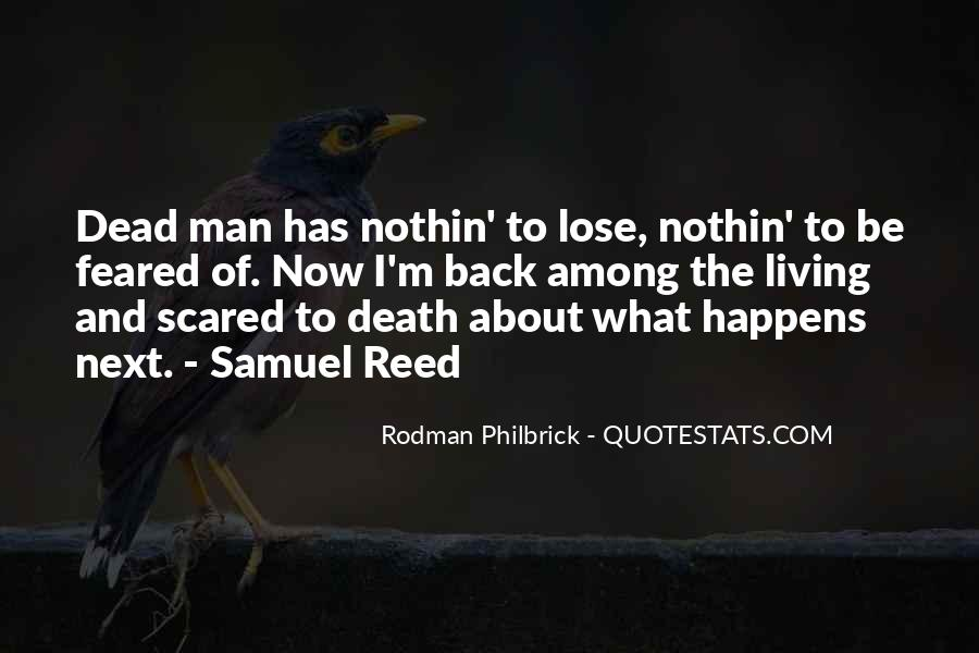 Quotes About Not Scared Of Death #396220