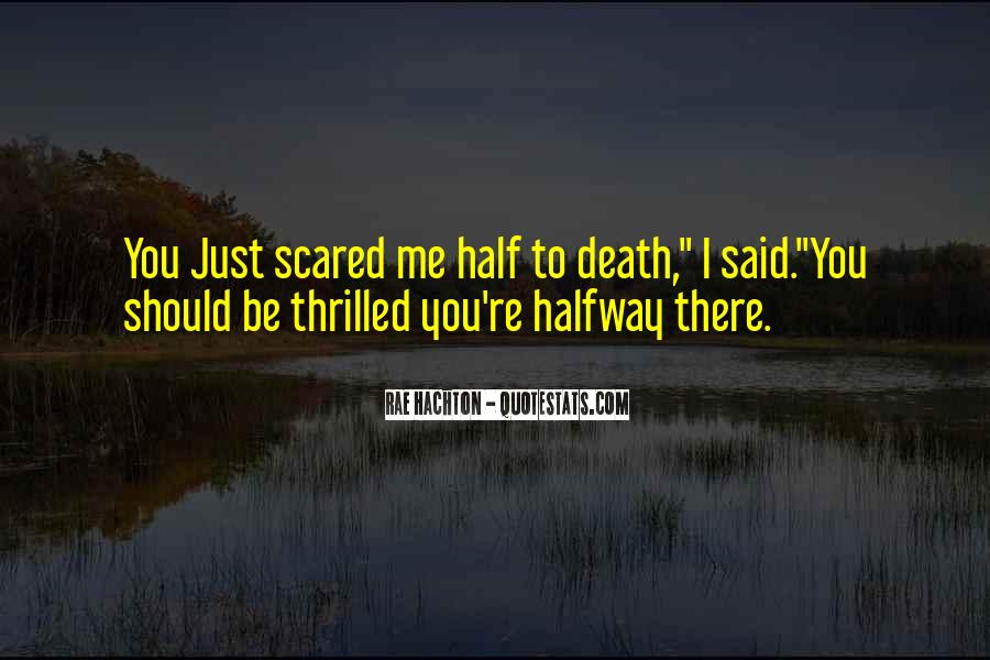 Quotes About Not Scared Of Death #410043