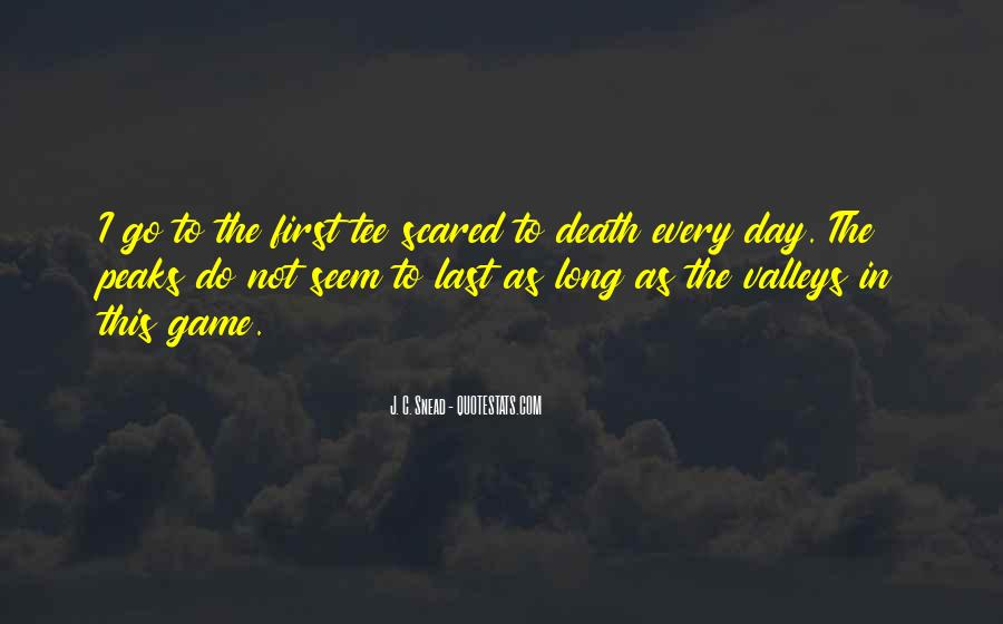 Quotes About Not Scared Of Death #426215