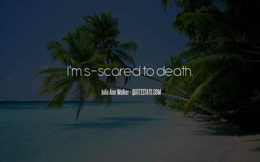 Quotes About Not Scared Of Death #471470