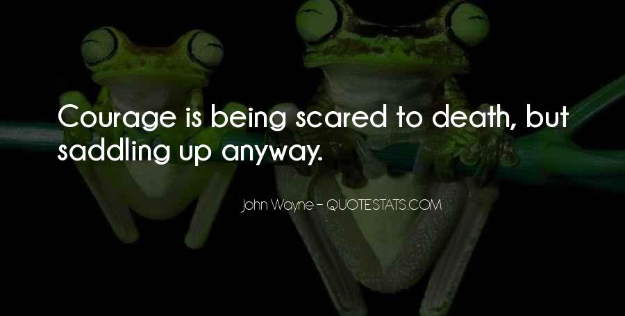 Quotes About Not Scared Of Death #488120