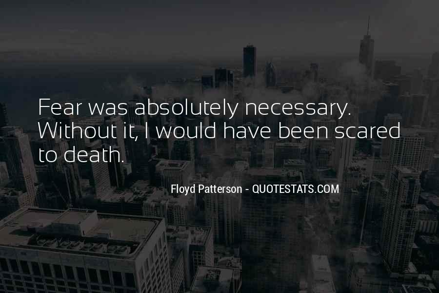 Quotes About Not Scared Of Death #527218