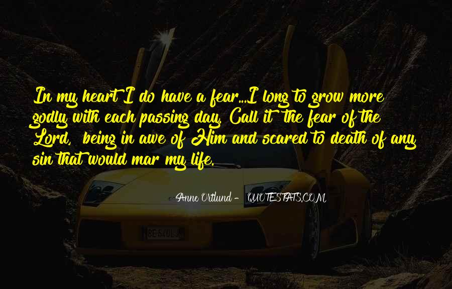 Quotes About Not Scared Of Death #53789