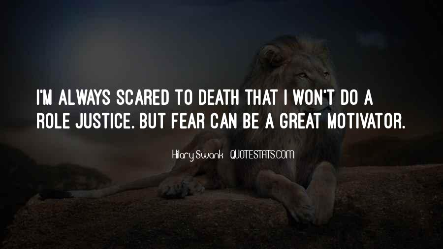 Quotes About Not Scared Of Death #6274