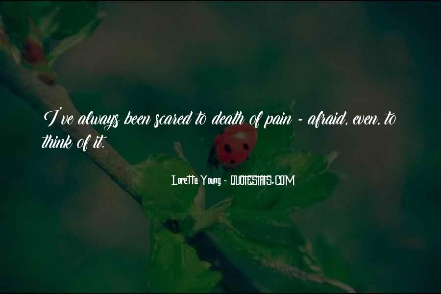 Quotes About Not Scared Of Death #83216