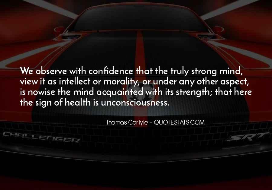 Quotes About Mind Over Strength #119457
