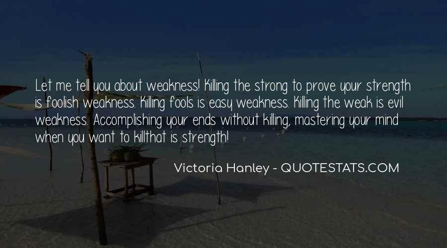 Quotes About Mind Over Strength #152199