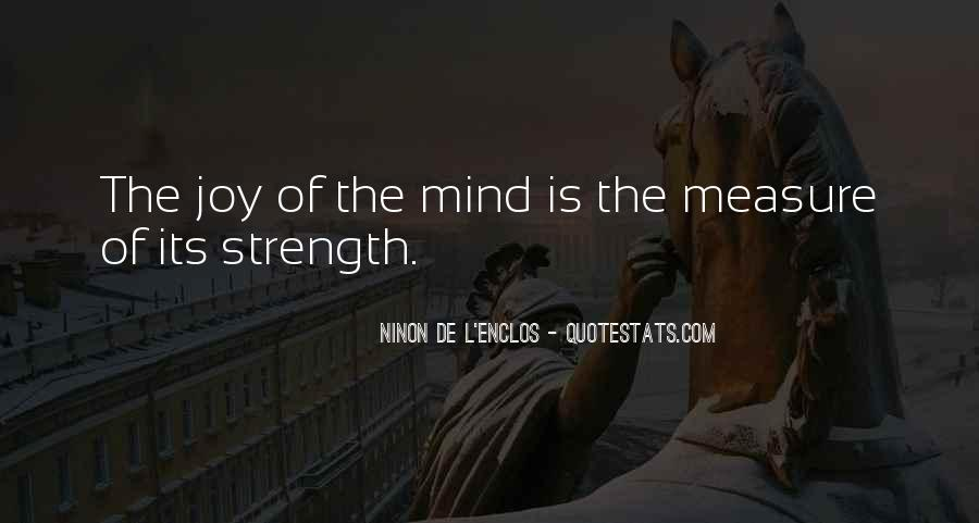 Quotes About Mind Over Strength #212399