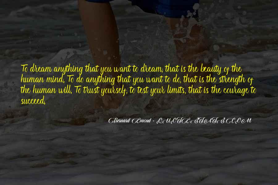 Quotes About Mind Over Strength #251928