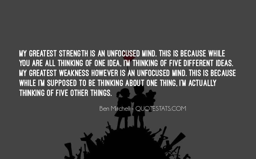 Quotes About Mind Over Strength #29523