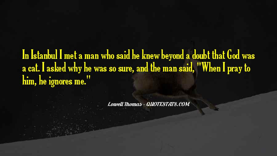 Quotes About A Man Who Ignores You #1361568