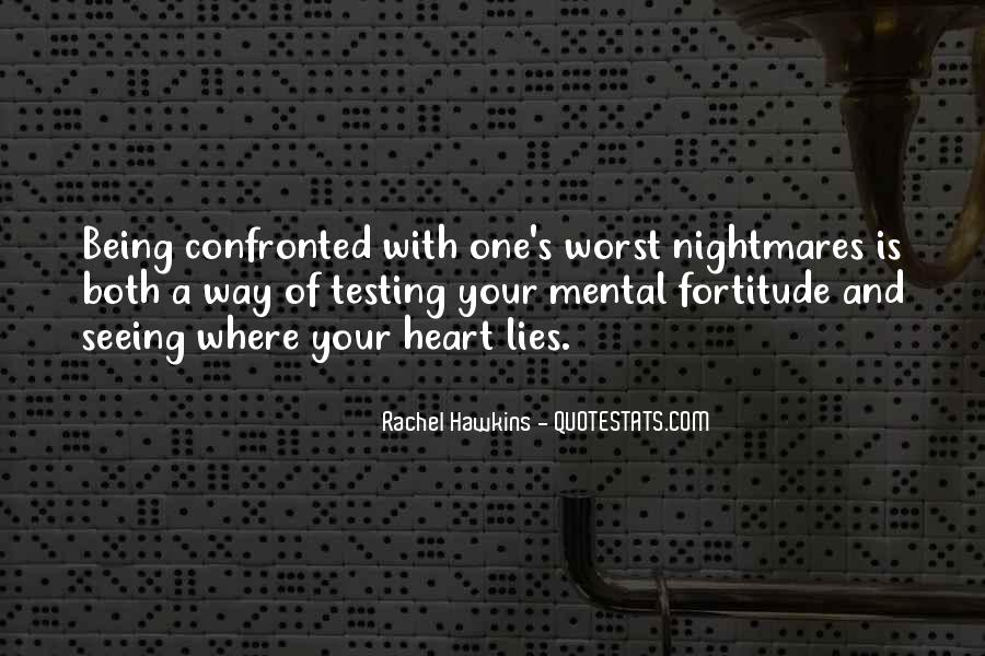 Quotes About Fortitude #207943