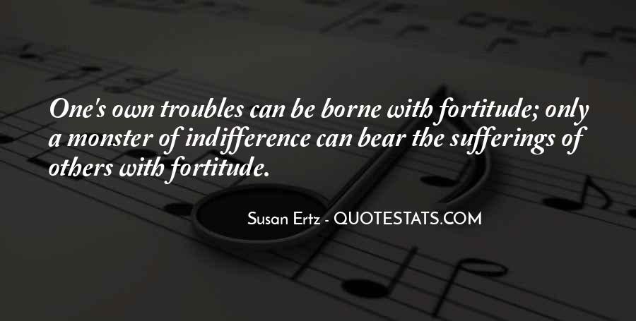 Quotes About Fortitude #283121
