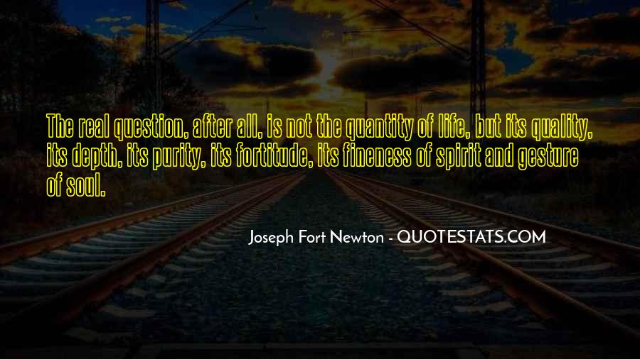 Quotes About Fortitude #364282