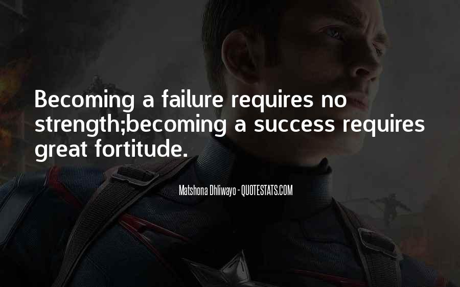 Quotes About Fortitude #410619