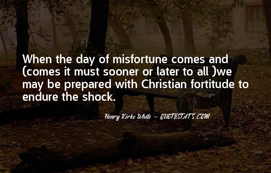 Quotes About Fortitude #463213