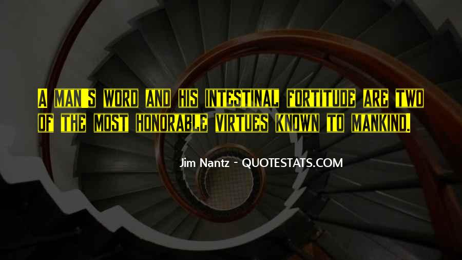 Quotes About Fortitude #485364