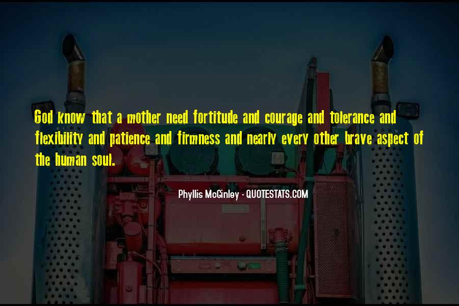 Quotes About Fortitude #488548