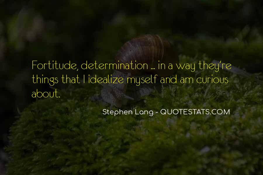 Quotes About Fortitude #553074