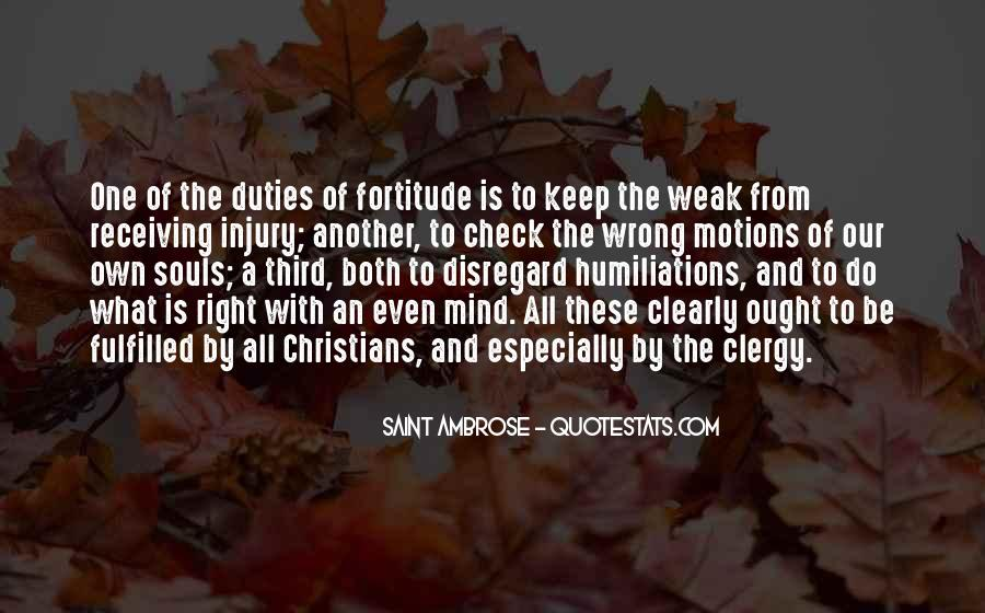 Quotes About Fortitude #754425