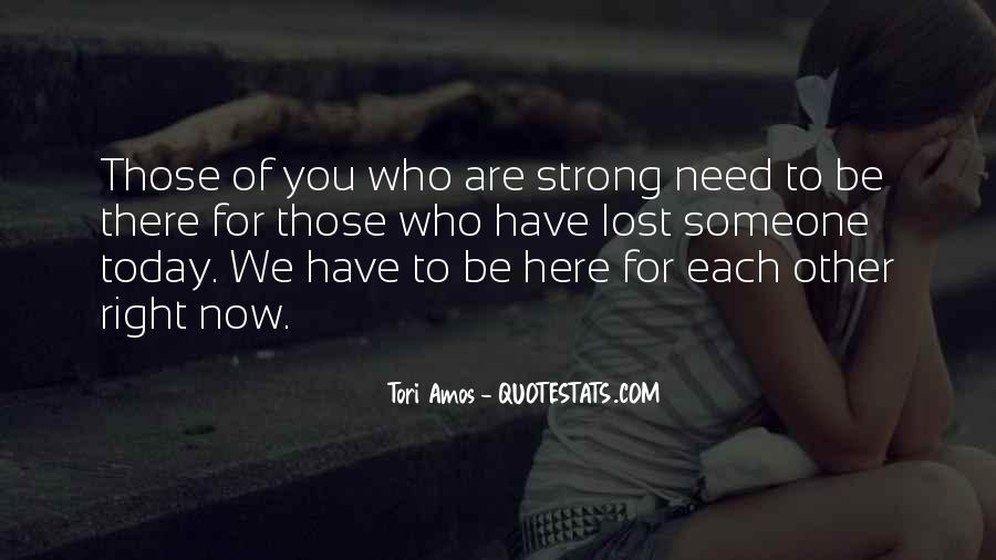 Quotes About Those We Have Lost #1048124