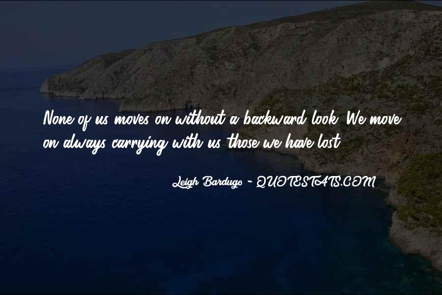 Quotes About Those We Have Lost #1627900
