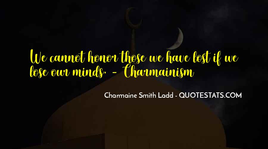 Quotes About Those We Have Lost #1645019