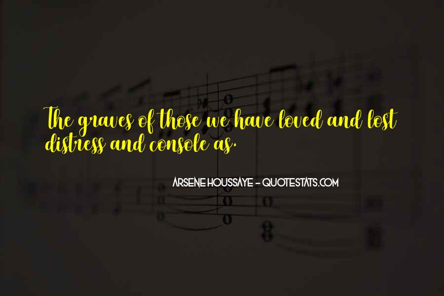 Quotes About Those We Have Lost #784821