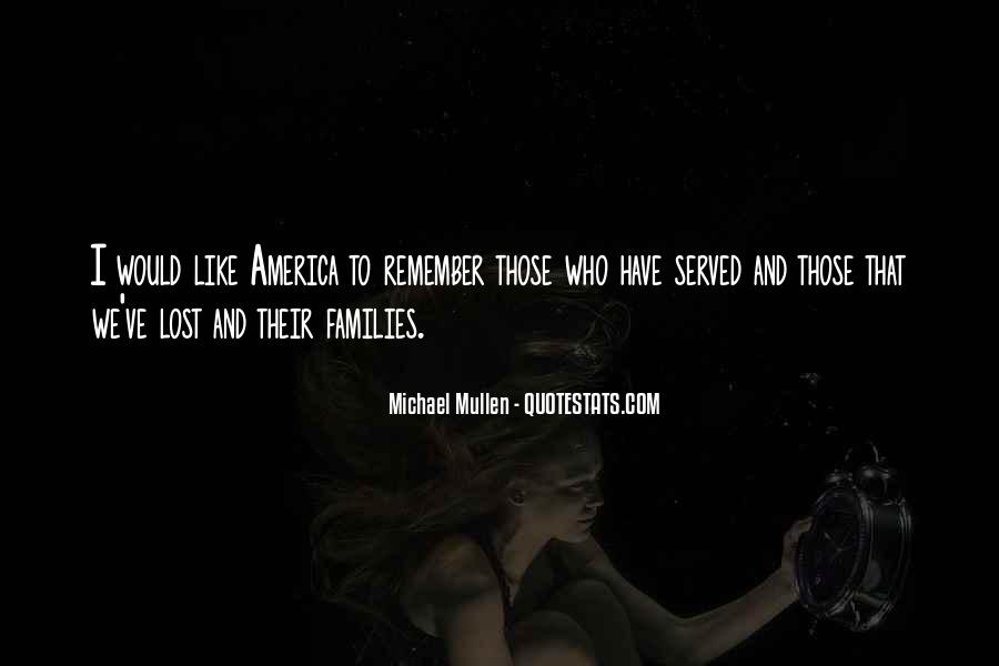 Quotes About Those We Have Lost #849940