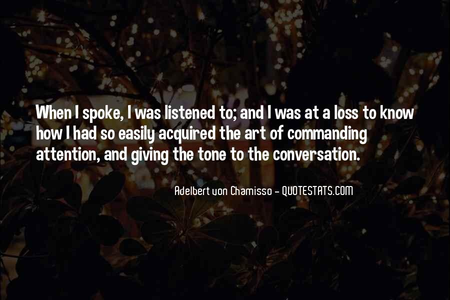 Quotes About Commanding Attention #338587