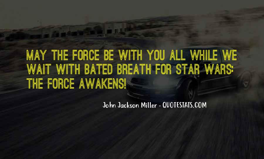 Quotes About Star Wars Force #1619706